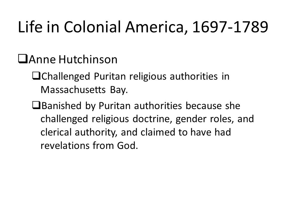 Life in Colonial America, 1697-1789
