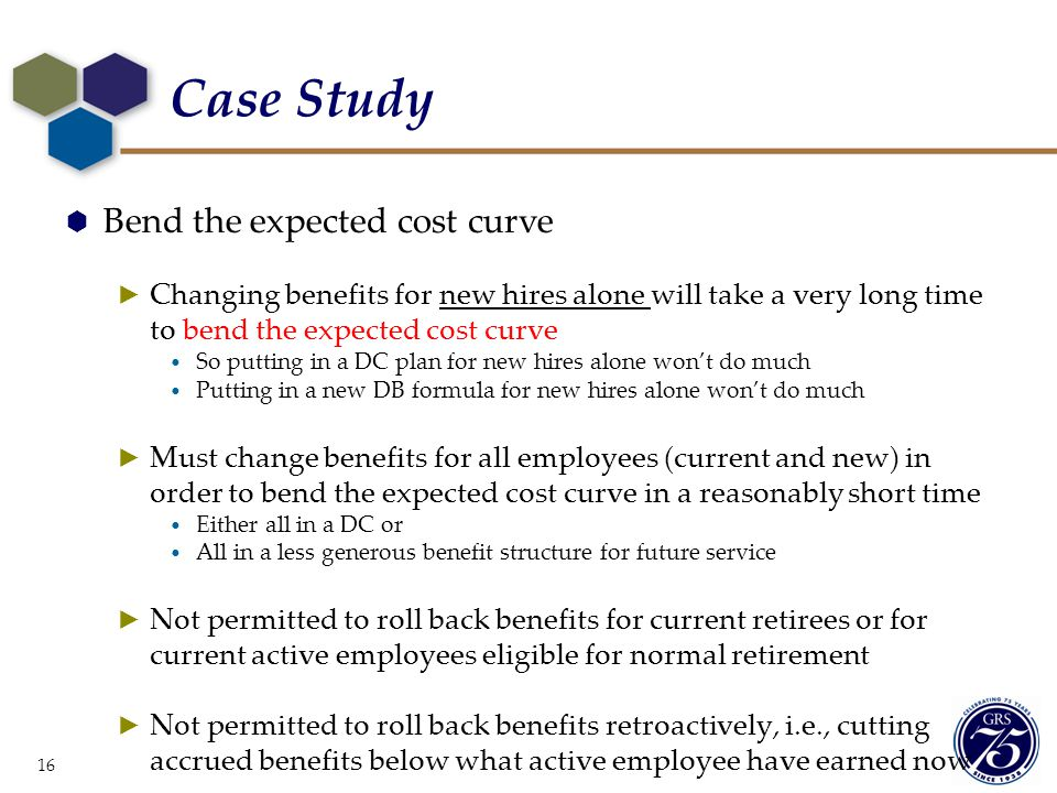 Case Study Bend the expected cost curve