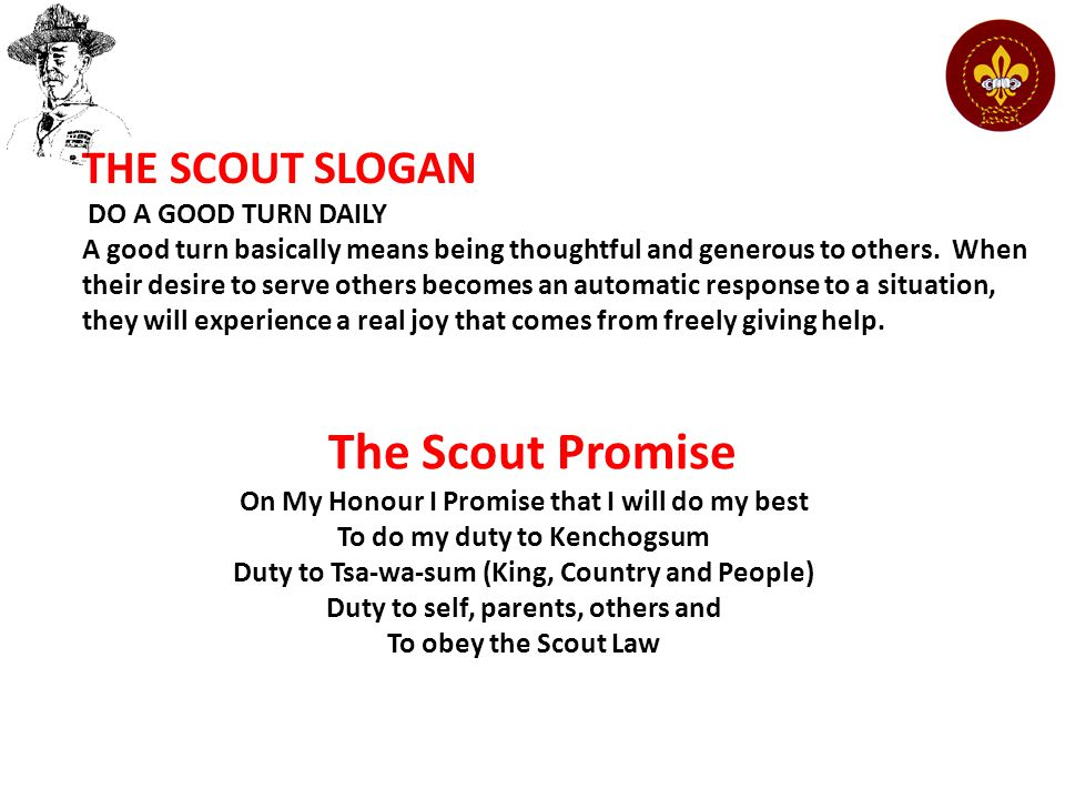 The Scout Promise THE SCOUT SLOGAN