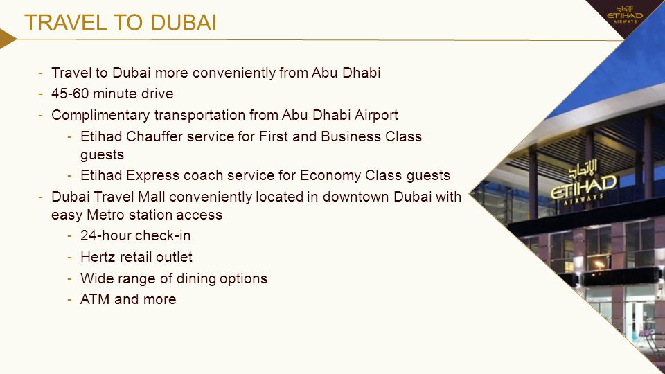 TRAVEL TO DUBAI Travel to Dubai more conveniently from Abu Dhabi