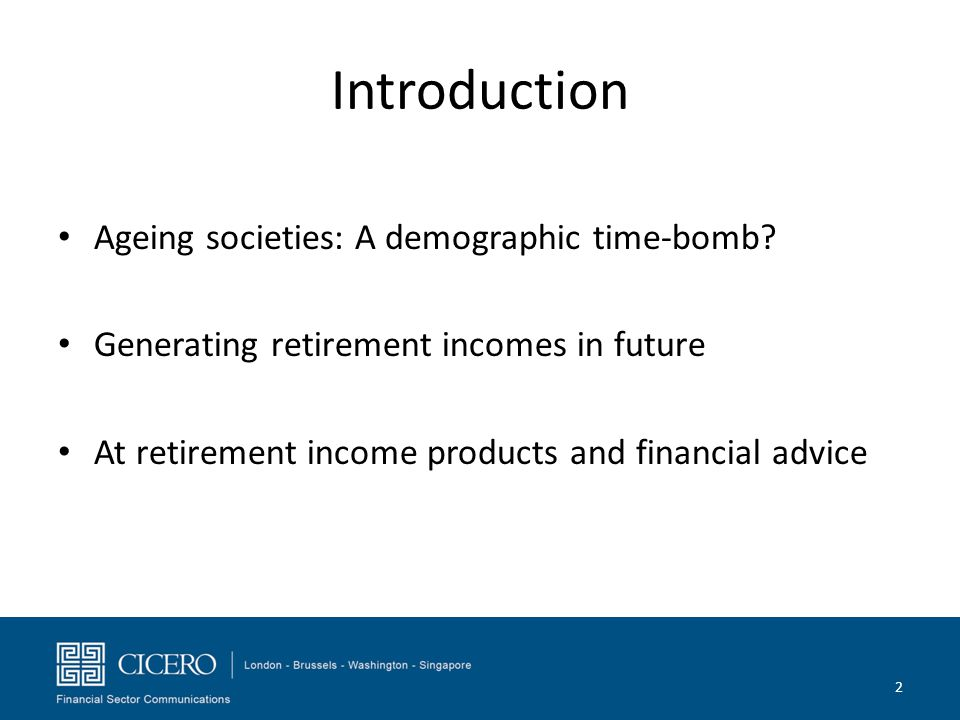 Introduction Ageing societies: A demographic time-bomb