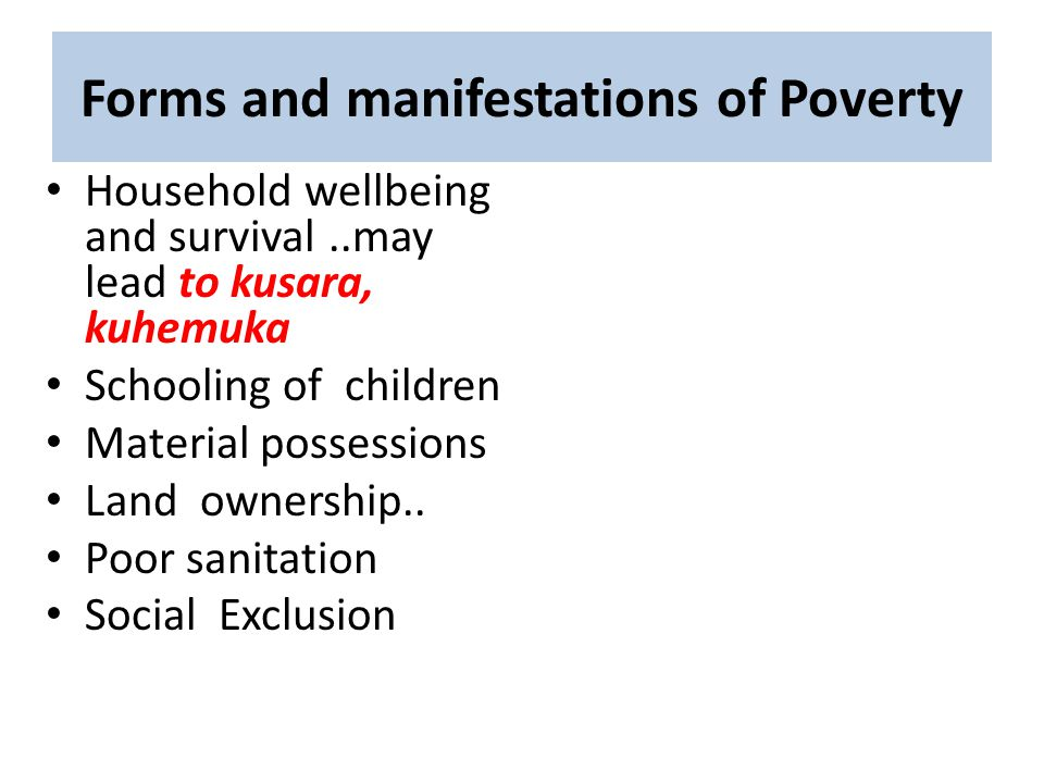 Forms and manifestations of Poverty