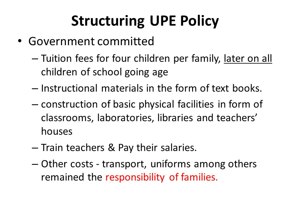 Structuring UPE Policy