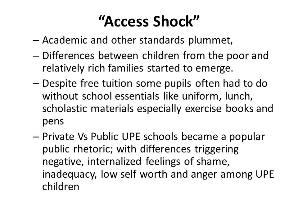 Access Shock Academic and other standards plummet,