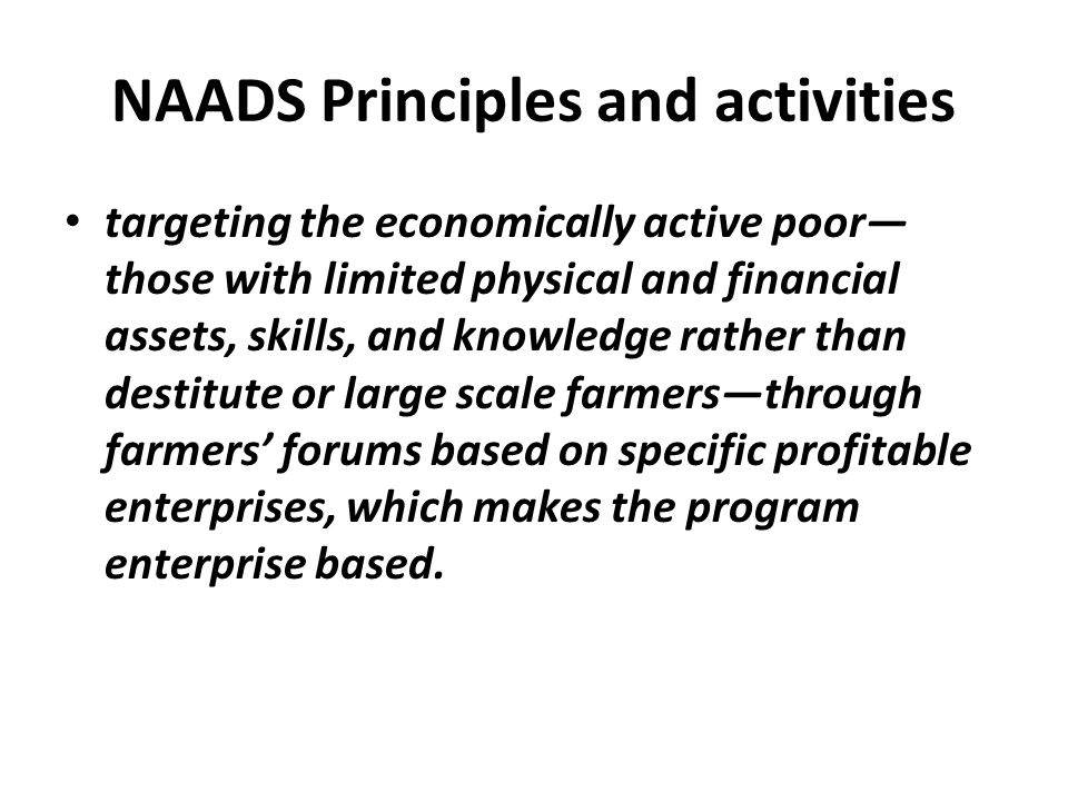 NAADS Principles and activities