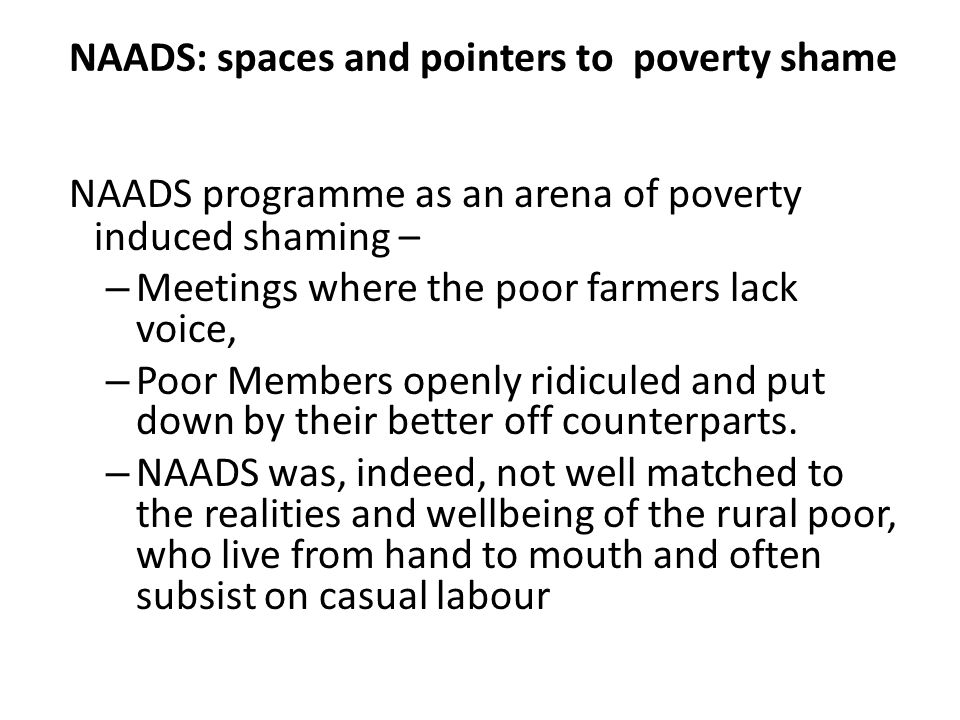 NAADS: spaces and pointers to poverty shame