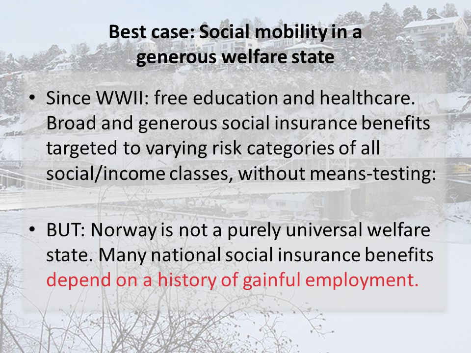 Best case: Social mobility in a generous welfare state