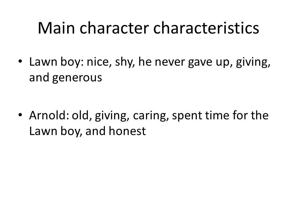 Main character characteristics