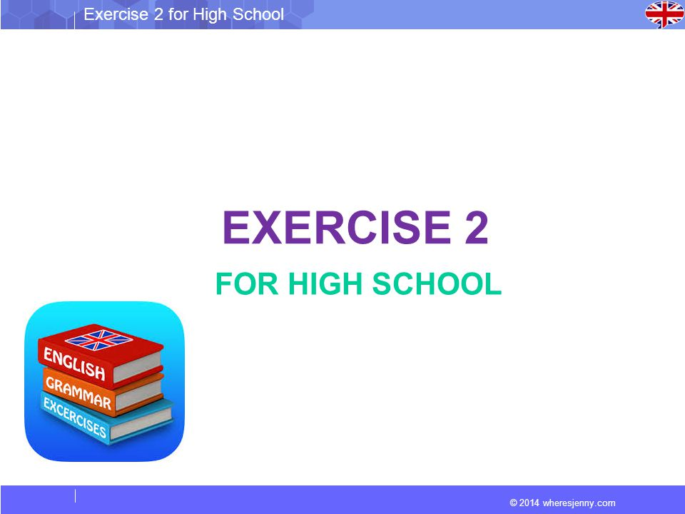 EXERCISE 2 FOR HIGH SCHOOL
