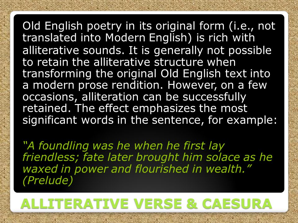 ALLITERATIVE VERSE & CAESURA