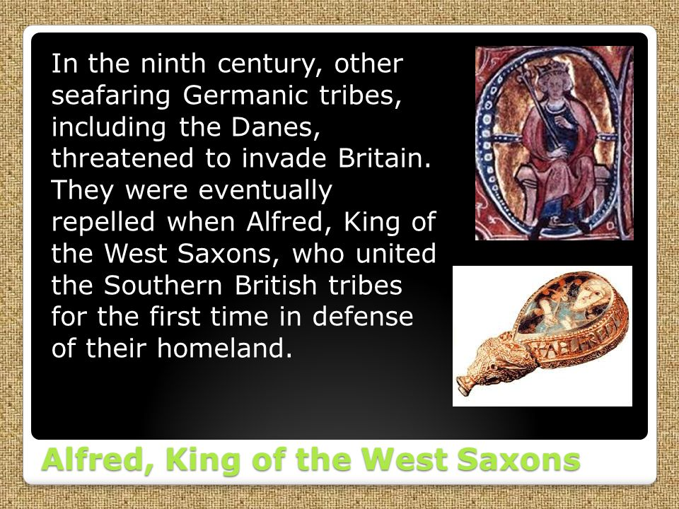Alfred, King of the West Saxons
