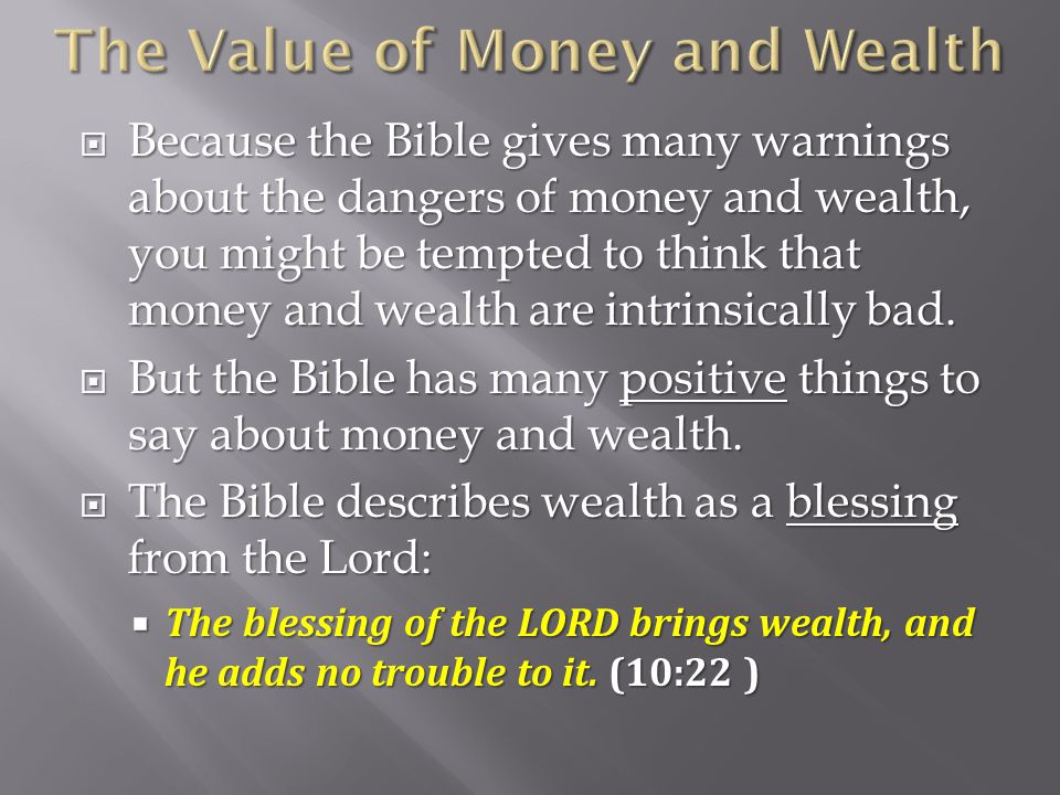 The Value of Money and Wealth