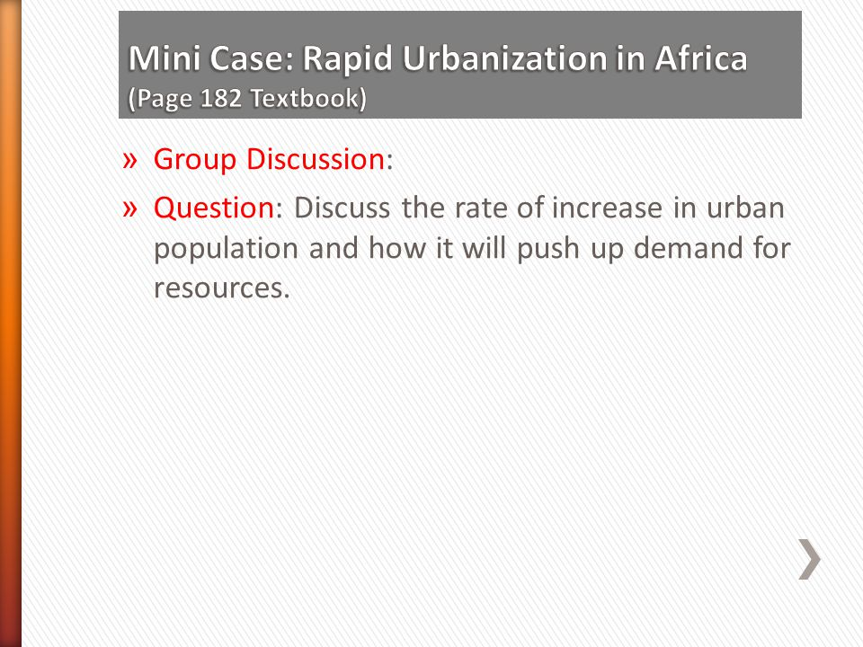 Mini Case: Rapid Urbanization in Africa (Page 182 Textbook)