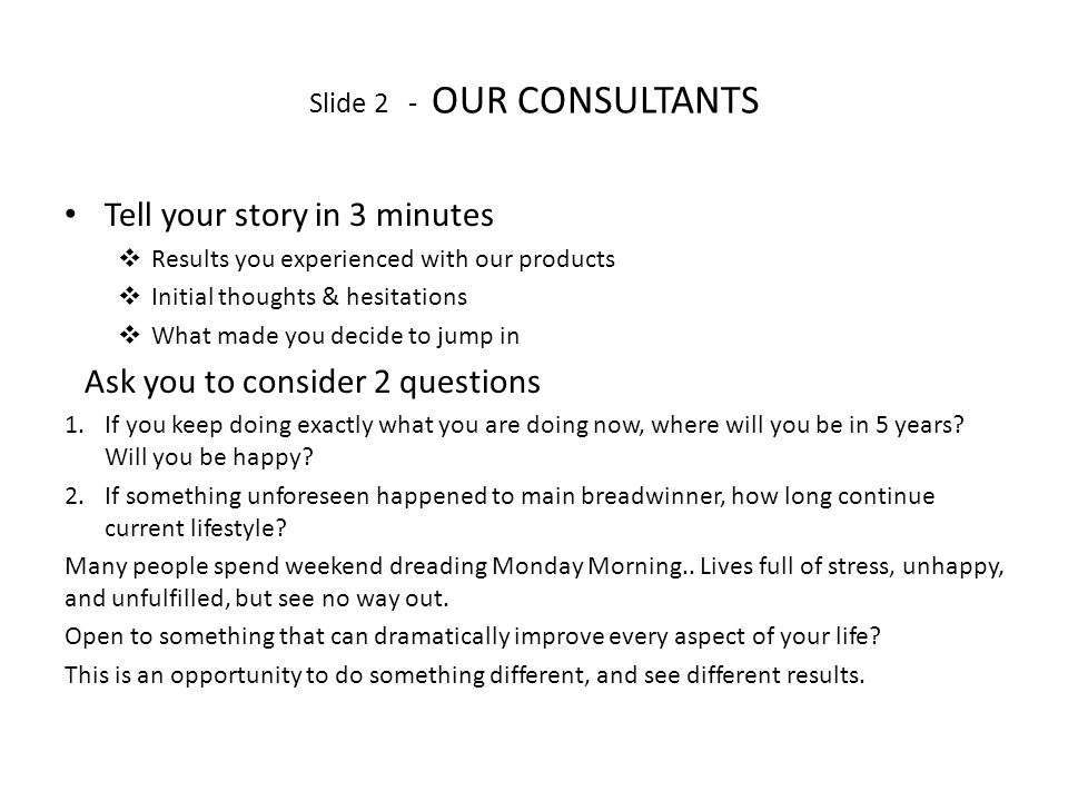 Slide 2 - OUR CONSULTANTS