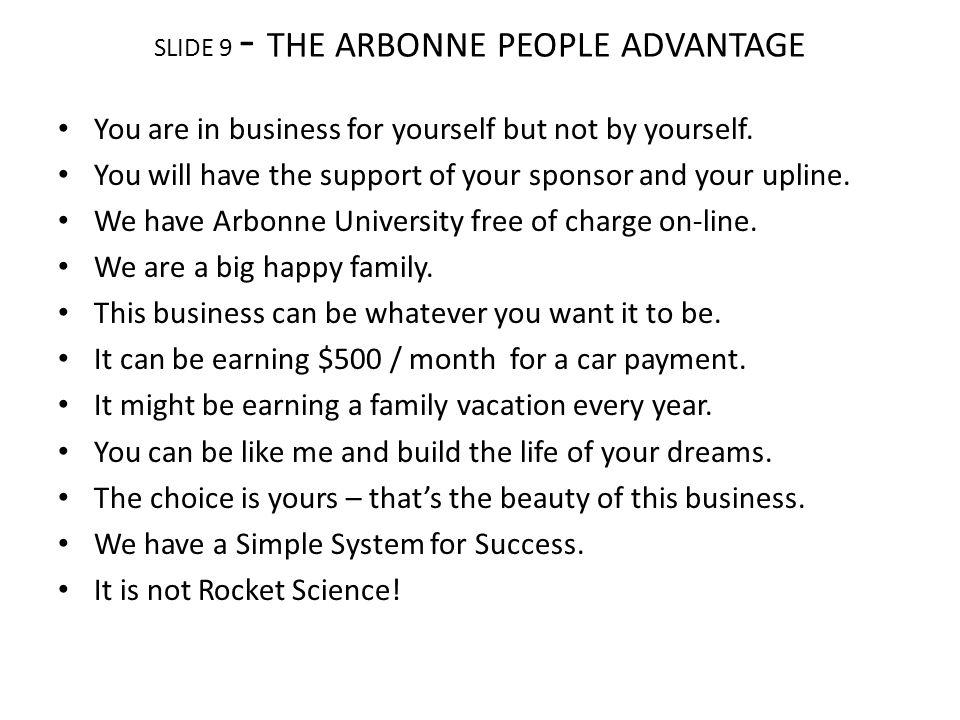 SLIDE 9 - THE ARBONNE PEOPLE ADVANTAGE