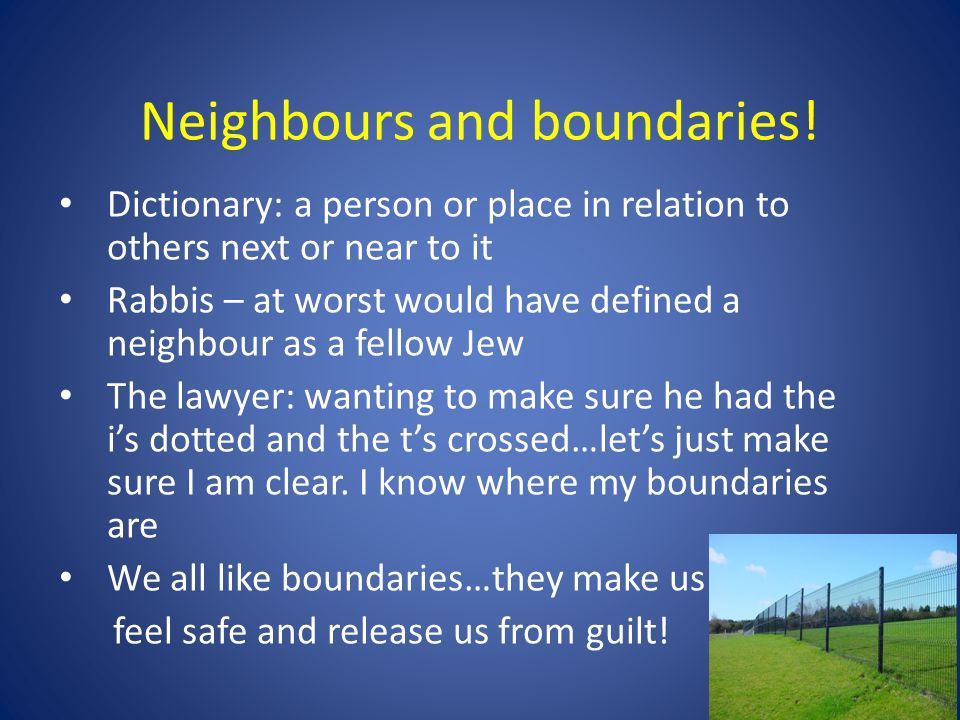 Neighbours and boundaries!
