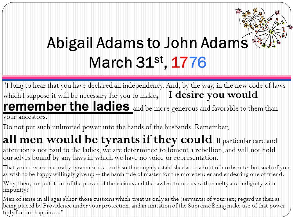Abigail Adams to John Adams March 31st, 1776