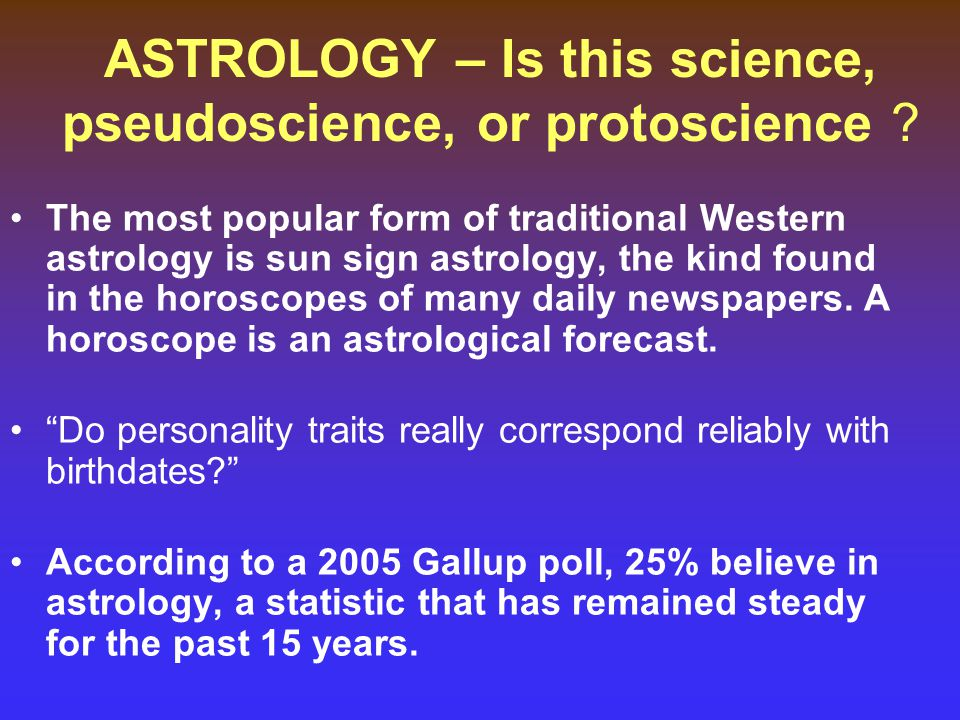 ASTROLOGY – Is this science, pseudoscience, or protoscience