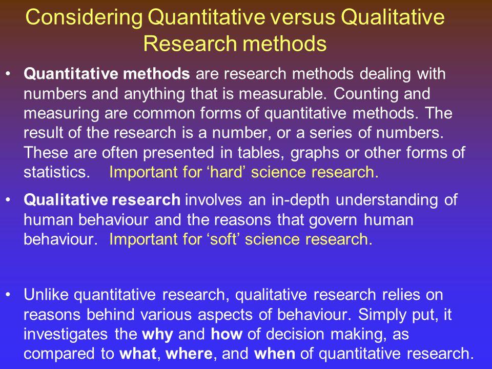Considering Quantitative versus Qualitative Research methods