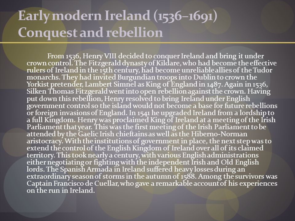 Early modern Ireland (1536–1691) Conquest and rebellion