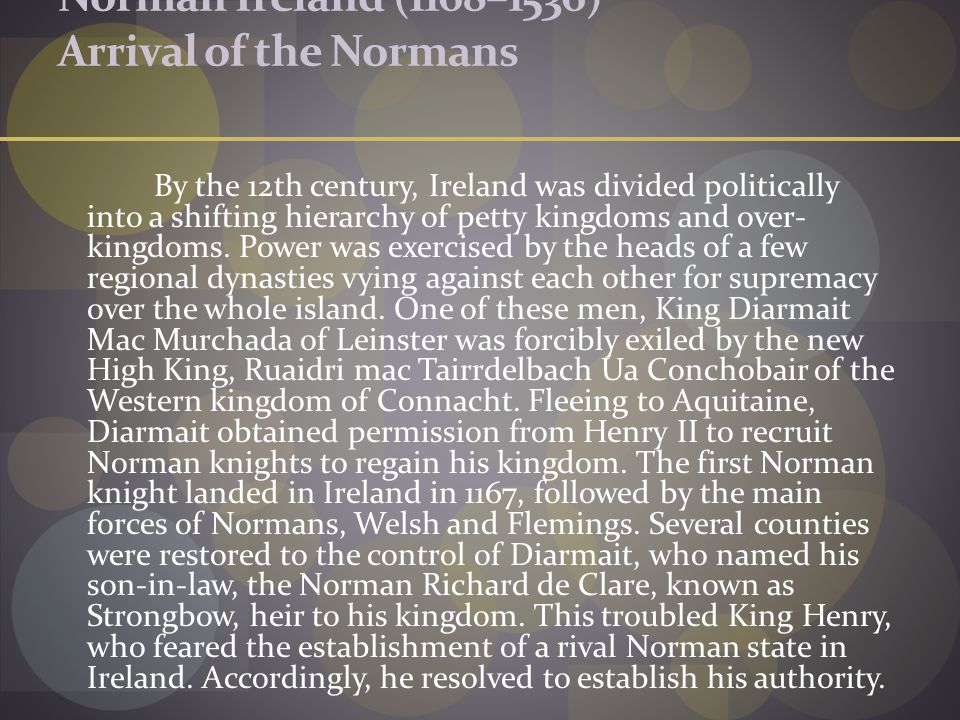 Norman Ireland (1168–1536) Arrival of the Normans