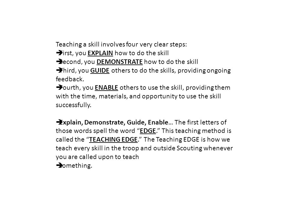 Teaching a skill involves four very clear steps: