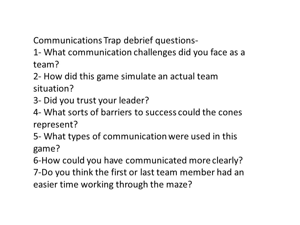 Communications Trap debrief questions-