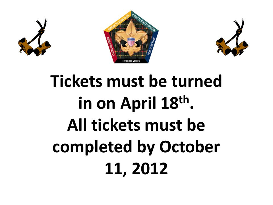 Tickets must be turned in on April 18th.