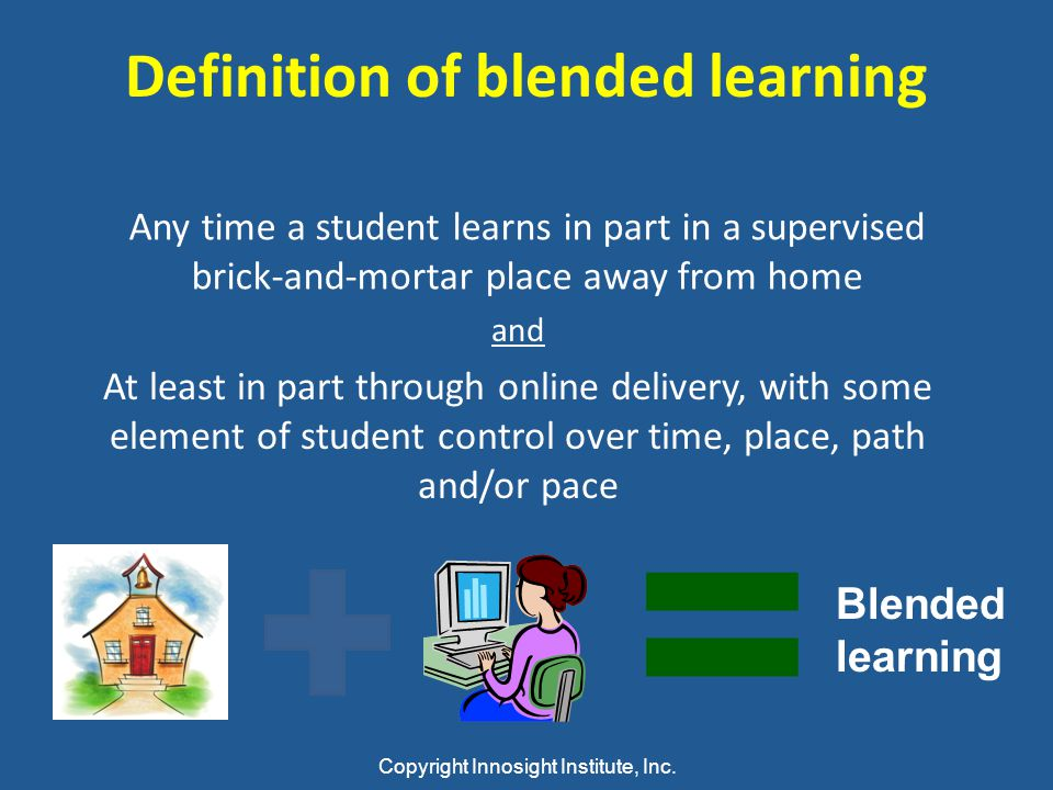 Definition of blended learning