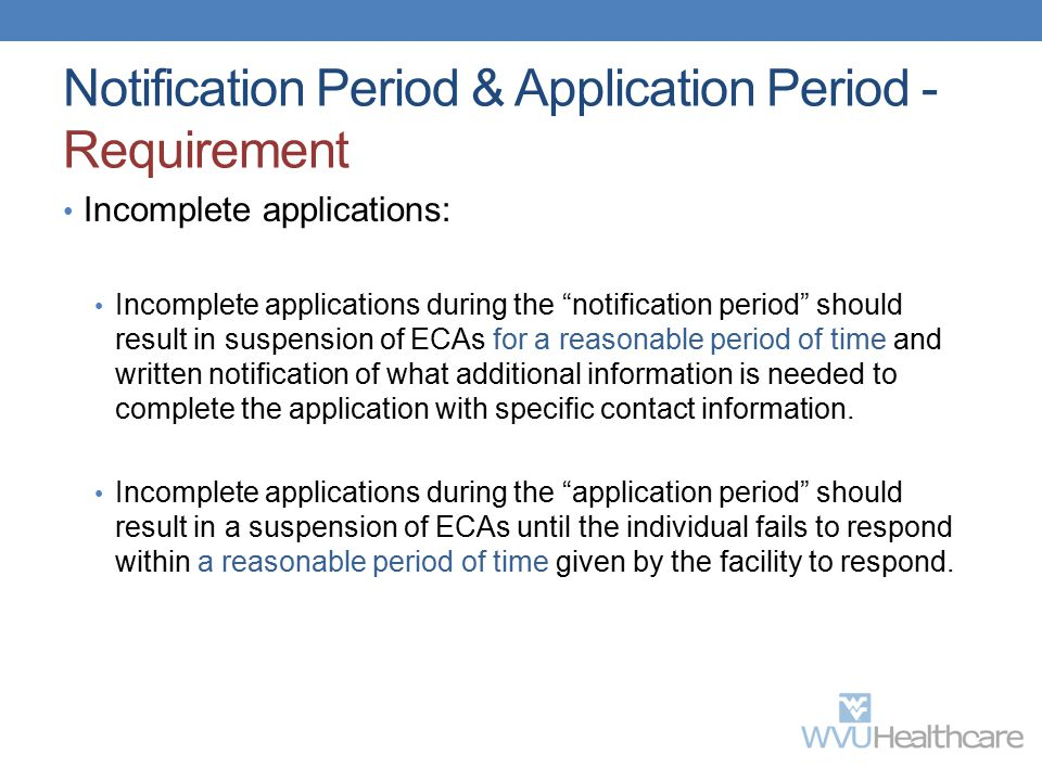 Notification Period & Application Period - Requirement