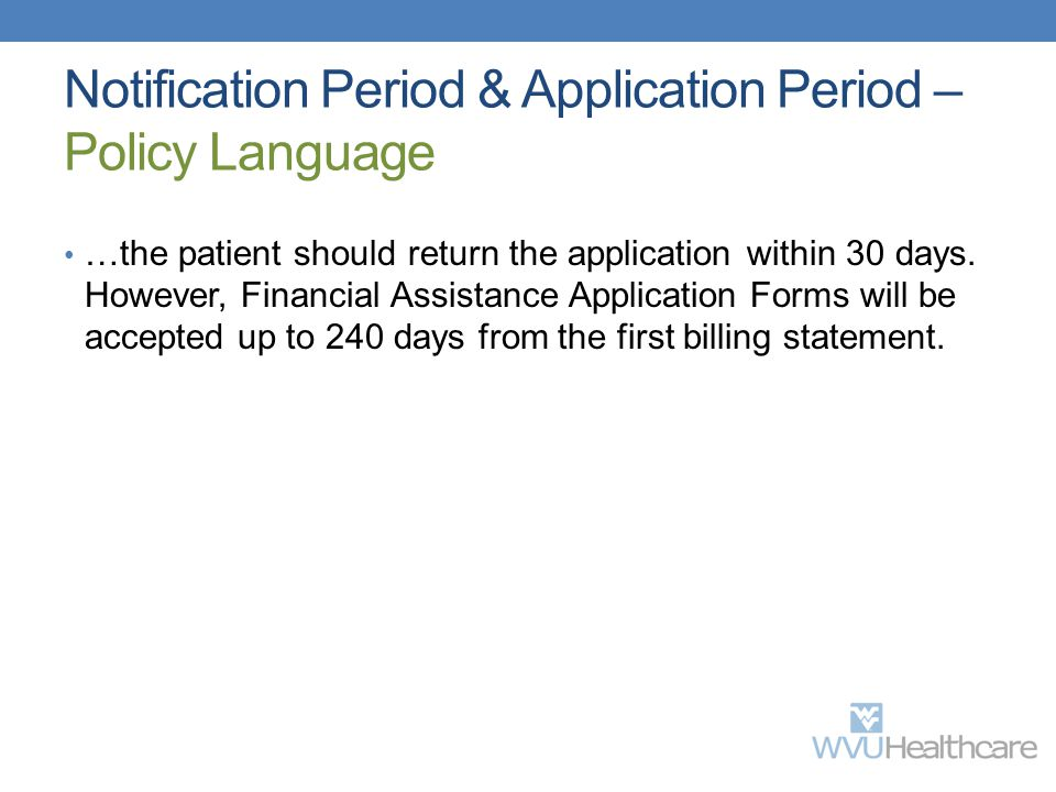 Notification Period & Application Period – Policy Language