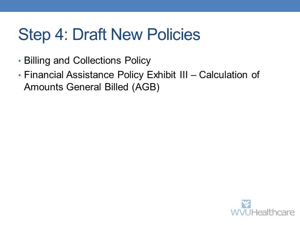 Step 4: Draft New Policies