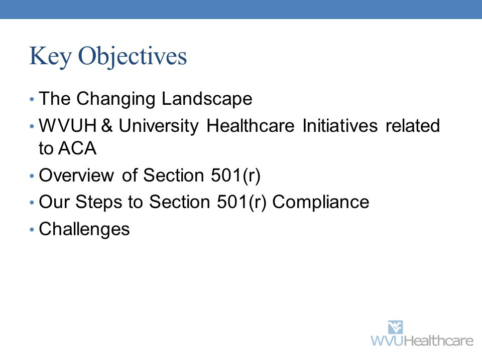 Key Objectives The Changing Landscape