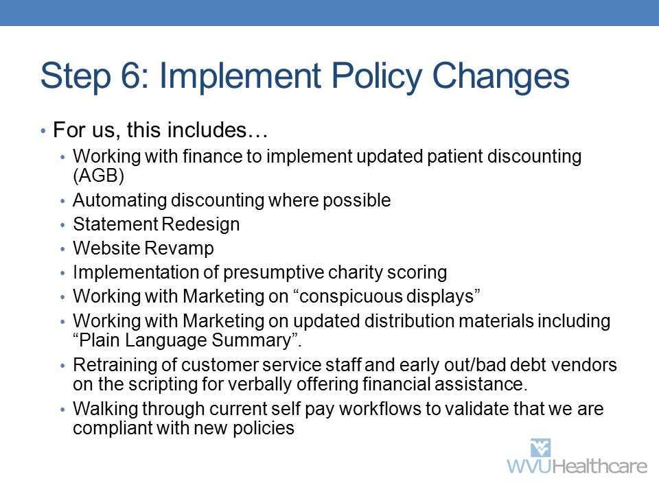 Step 6: Implement Policy Changes