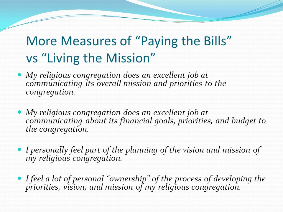 More Measures of Paying the Bills vs Living the Mission
