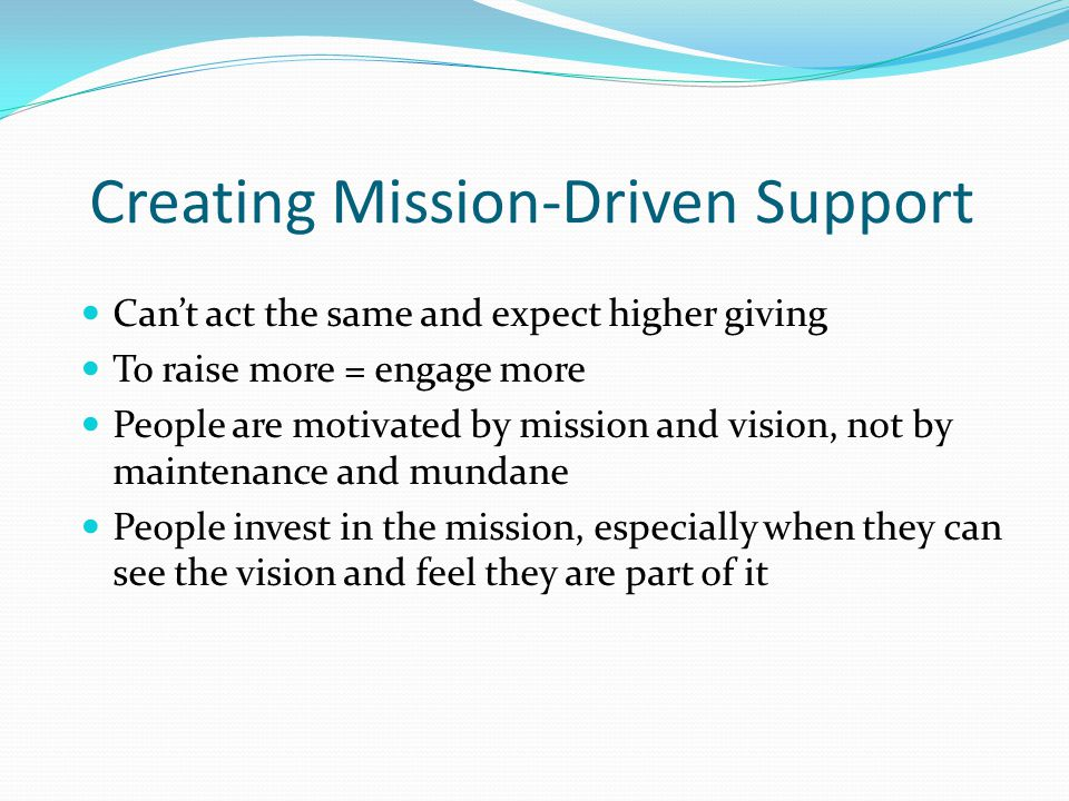 Creating Mission-Driven Support