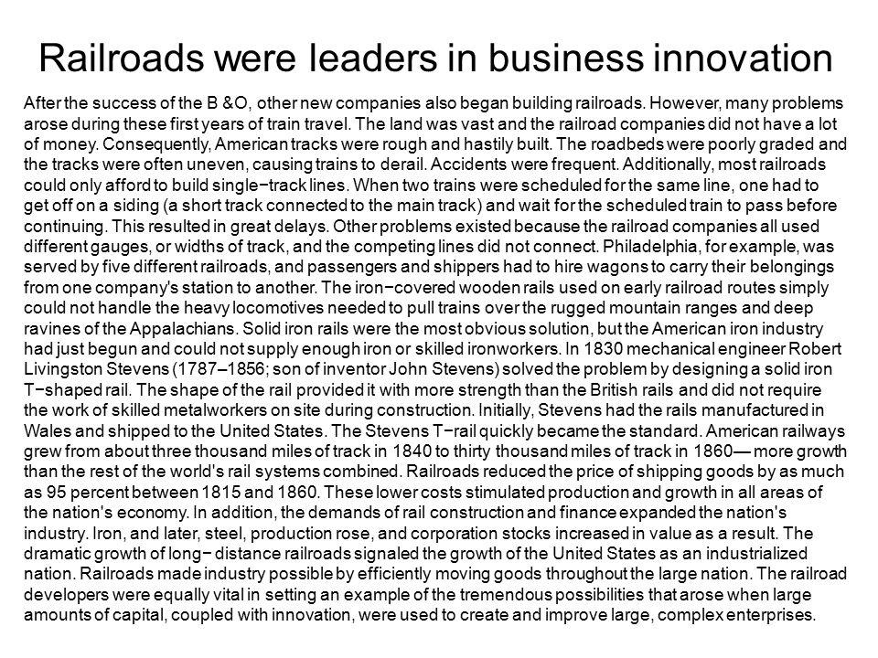 Railroads were leaders in business innovation