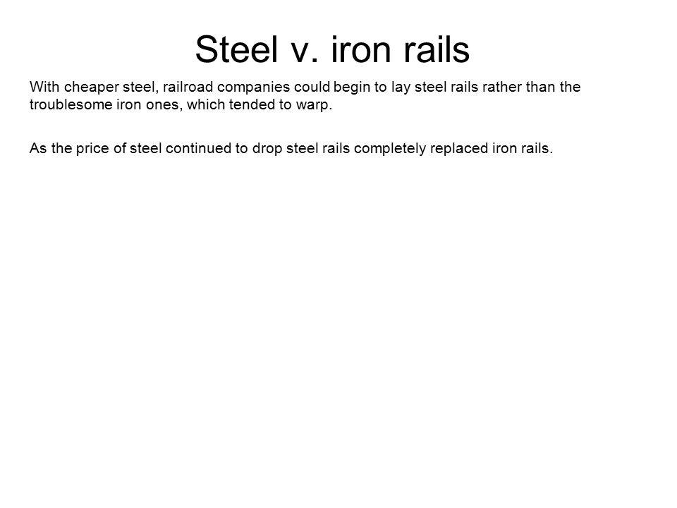 Steel v. iron rails
