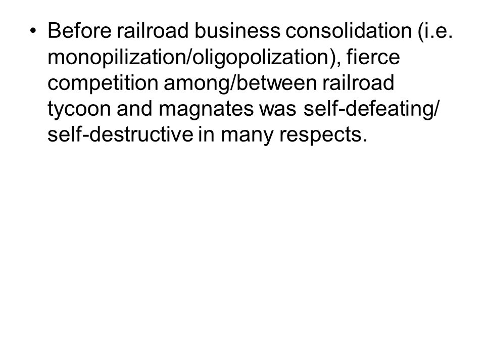 Before railroad business consolidation (i. e