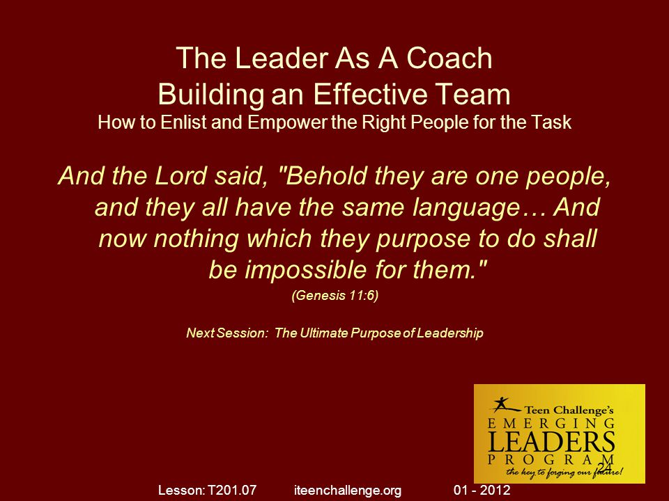 The Leader As A Coach Building an Effective Team How to Enlist and Empower the Right People for the Task