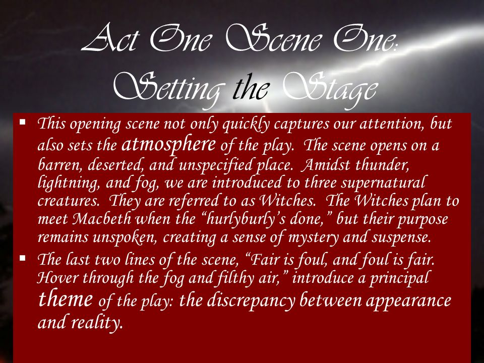 Act One Scene One: Setting the Stage