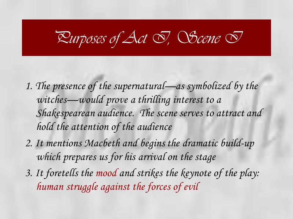 Purposes of Act I, Scene I