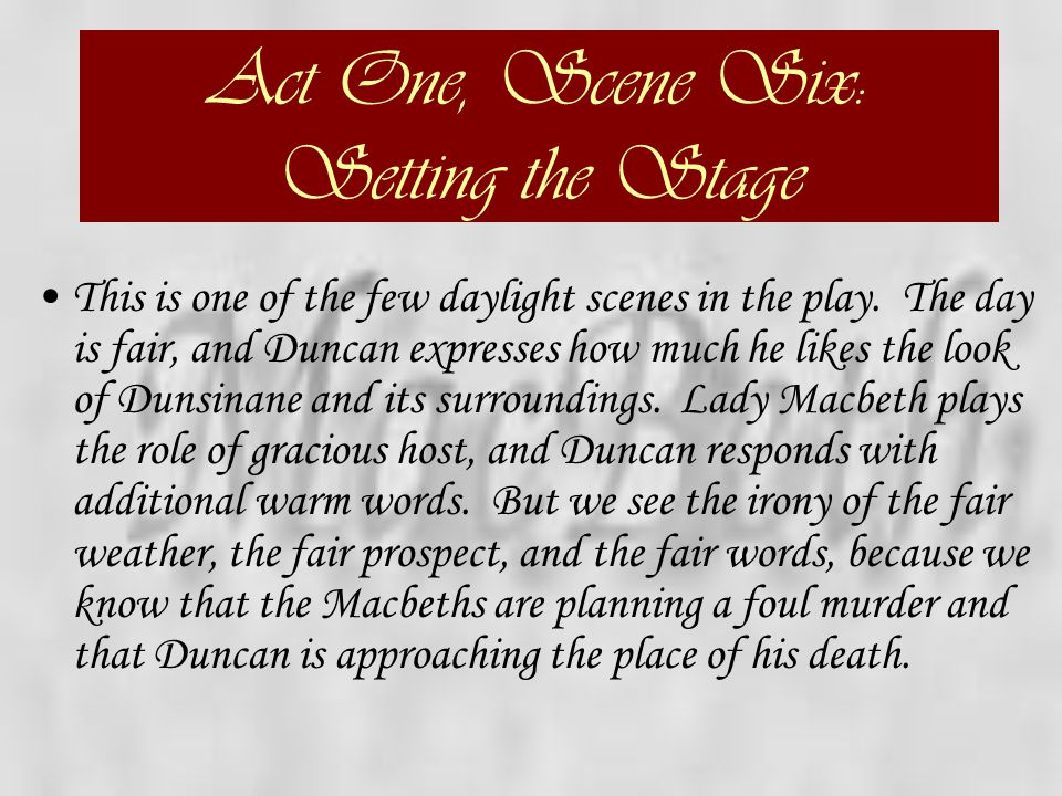 Act One, Scene Six: Setting the Stage