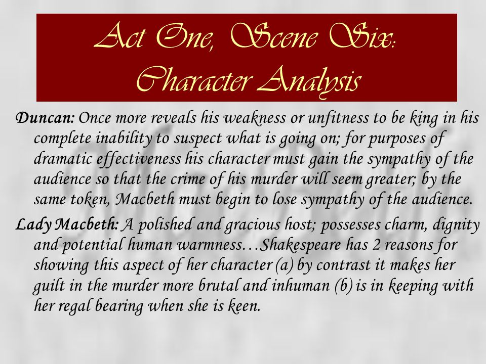 Act One, Scene Six: Character Analysis