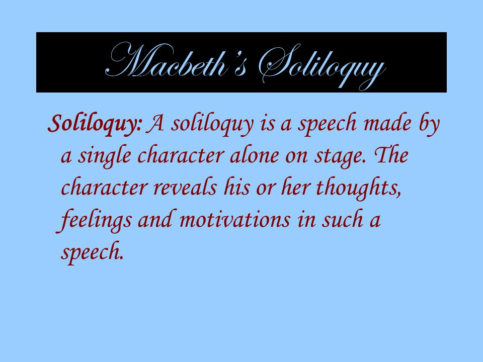 Macbeth's Soliloquy