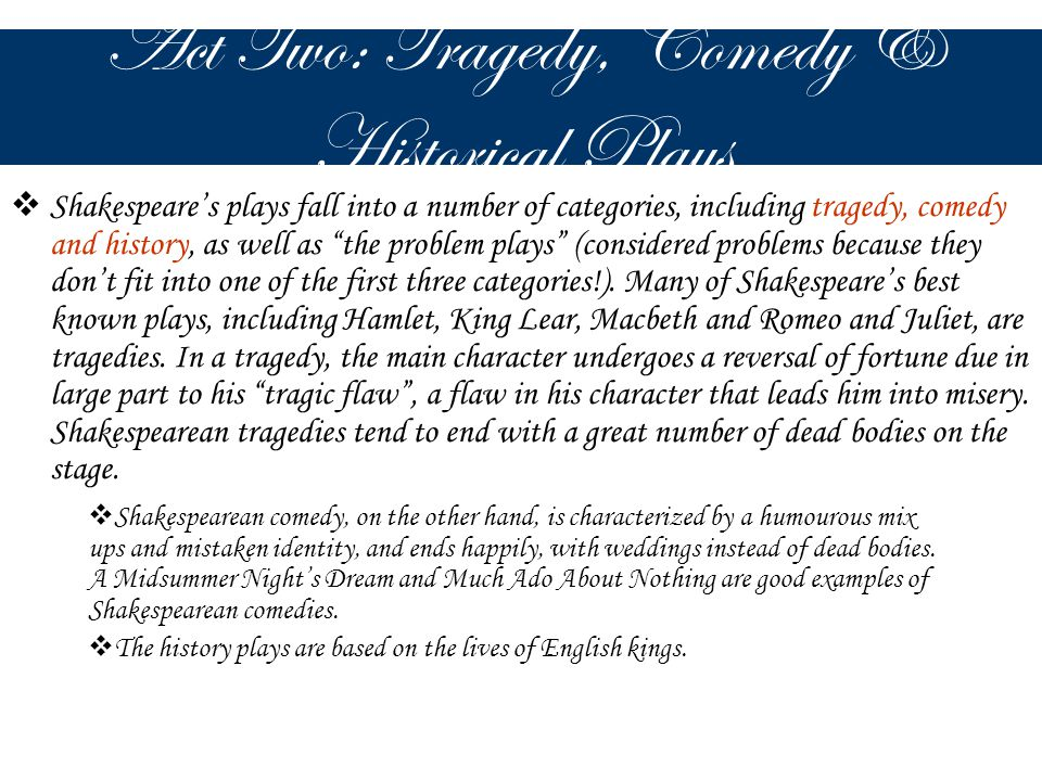 Act Two: Tragedy, Comedy & Historical Plays