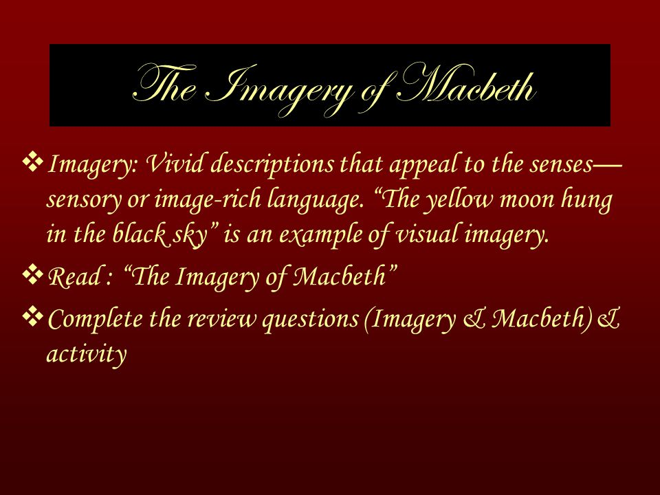 The Imagery of Macbeth