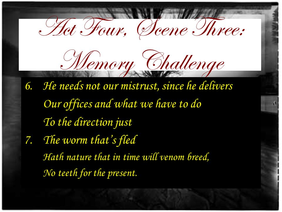 Act Four, Scene Three: Memory Challenge