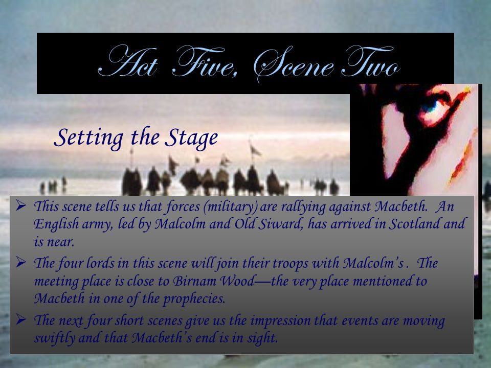 Act Five, Scene Two Setting the Stage