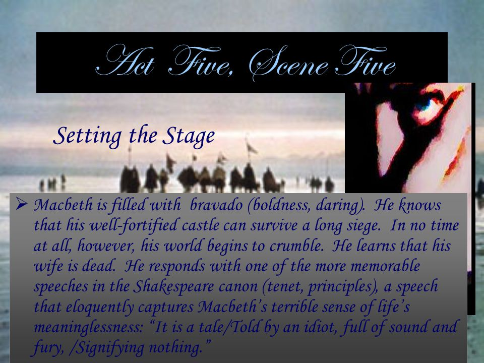 Act Five, Scene Five Setting the Stage